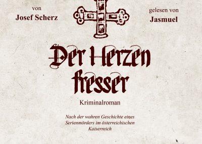 Josef Scherz & Jasmuel - Der Herzenfresser