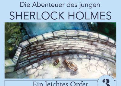 Sherlock Holmes Ein leichtes Opfer (Die Abenteuer des jungen Sherlock Holmes 3)