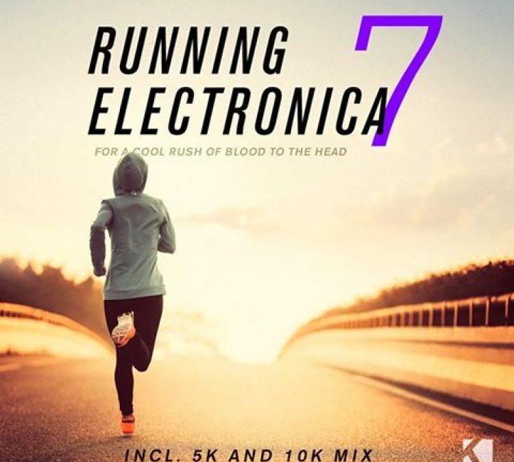 Running Electronica, Vol. 7 (For a Cool Rush of Blood to the Head)