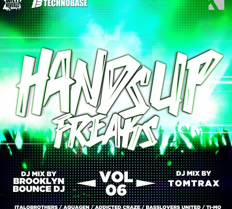 Hands Up Freaks, Vol.6