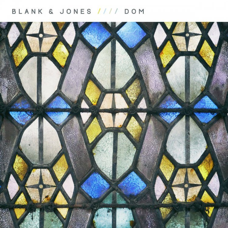 Blank & Jones – Dom