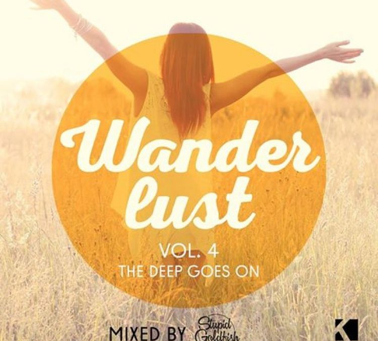 Wanderlust, Vol.4 (The Deep goes on! Mixed by Stupid Goldfish)