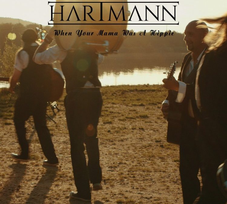 Hartmann – When Your Mama Was A Hippie