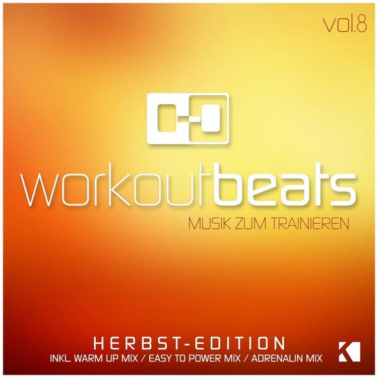 Workout Beats, Vol. 8 (Musik zum Trainieren)