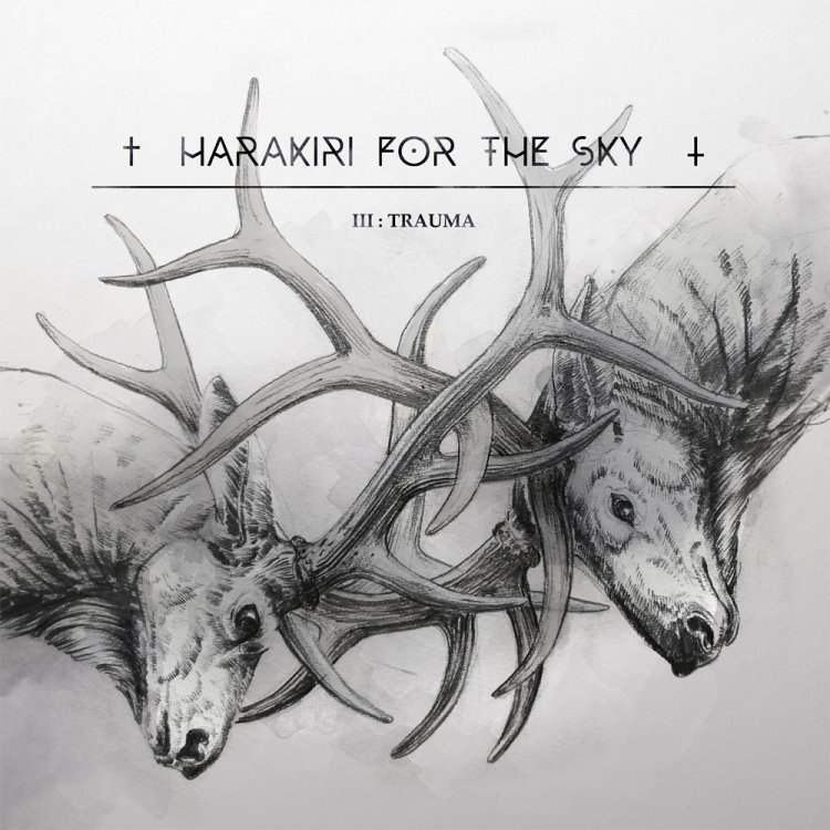 Harakiri for the Sky – III:Trauma