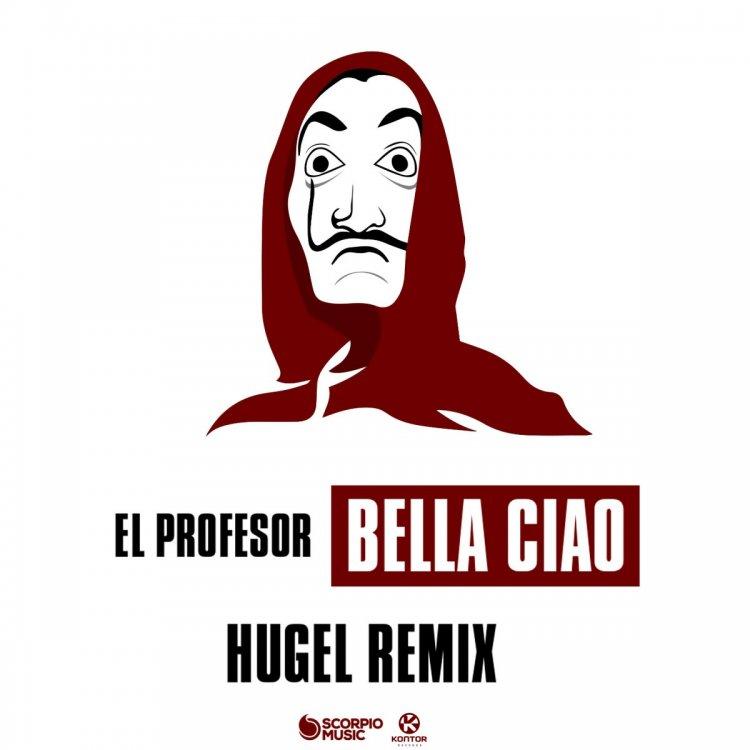 Bella Ciao (HUGEL Remix) – Sommerhit des Jahres 2018
