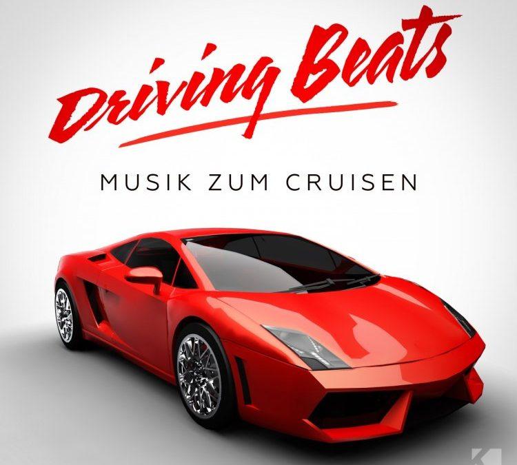 Driving Beats (Musik zum Cruisen)