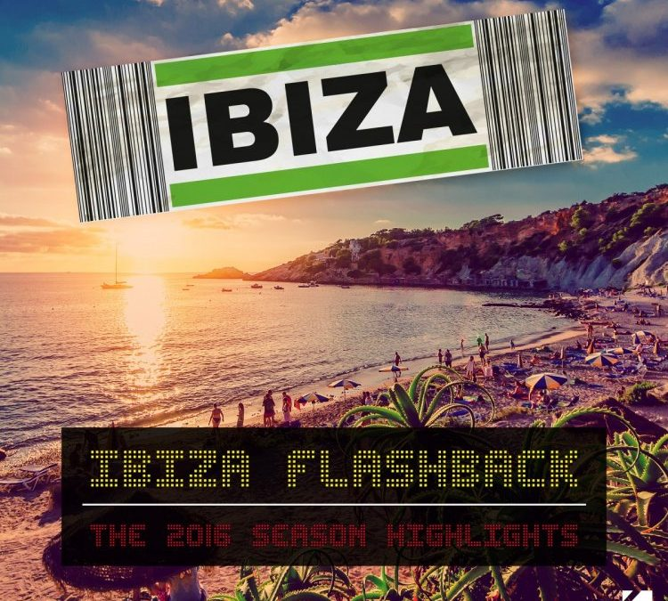 Ibiza Flashback (The 2016 Season Highlights)