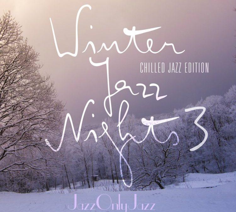 Jazz Only Jazz: Winter Jazz Nights 3