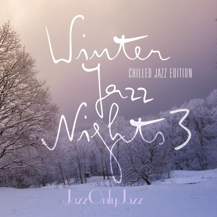 Jazz Only Jazz: Winter Jazz Nights 3