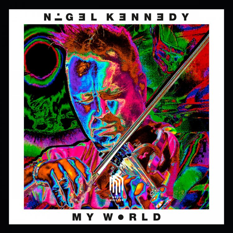 Nigel Kennedy – My World