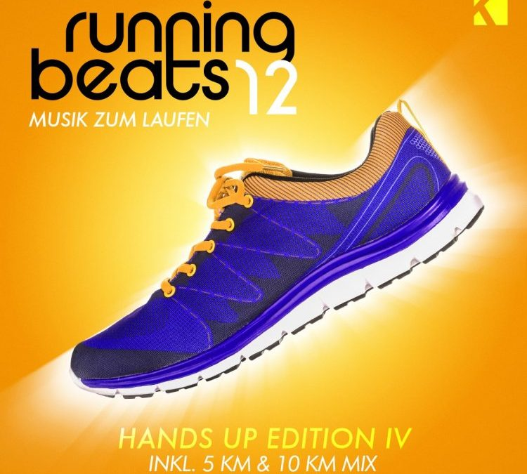 Running Beats 12 – Musik Zum Laufen (Hands up Edition IV) [Inkl. 5 KM & 10 KM Mix]