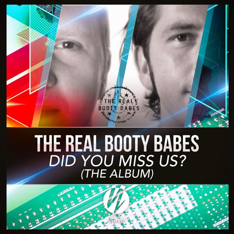 The Real Booty Babes – Did You Miss Us? (The Album)