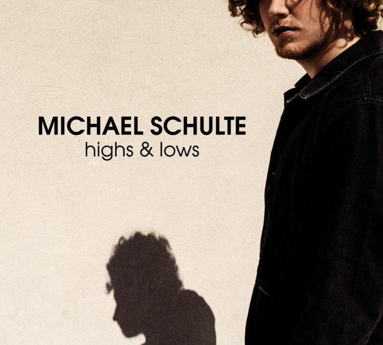 "Michael Schulte ""Highs & Lows"""