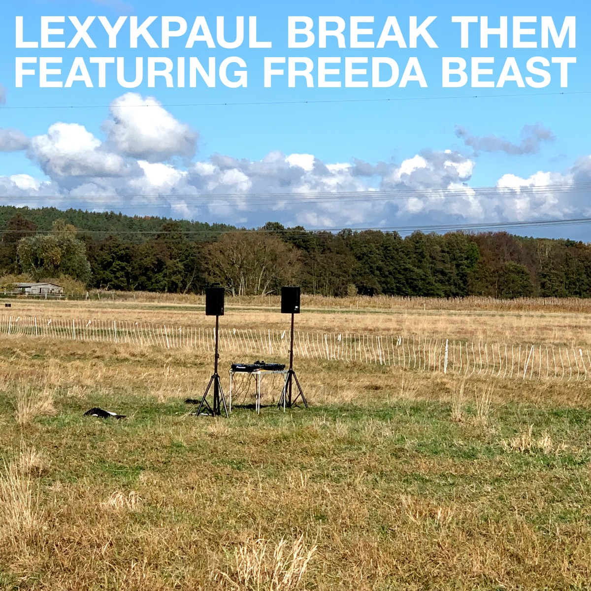 Lexy & K-Paul feat. Freeda Beast – Break Them