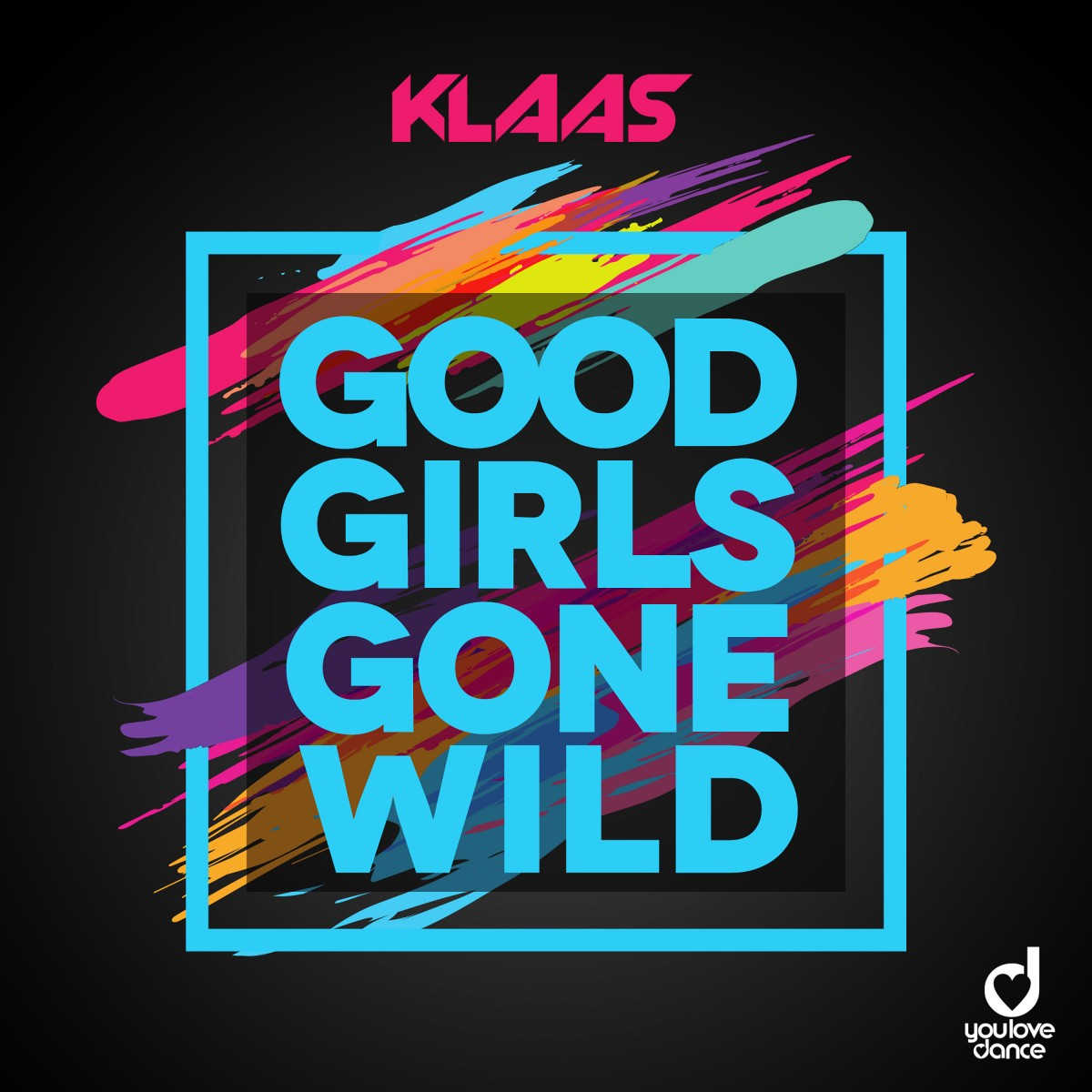"Klaas Single ""Good Girls Gone Wild"""
