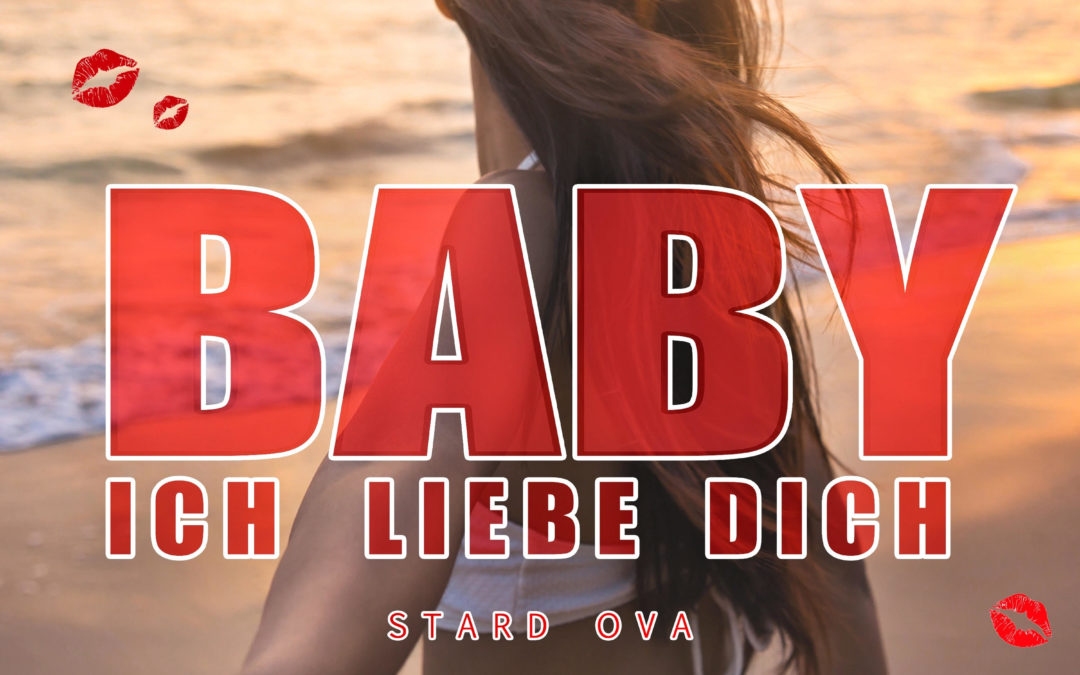 "Stard Ova ""BABY, ich liebe dich"" (Official Remix)"