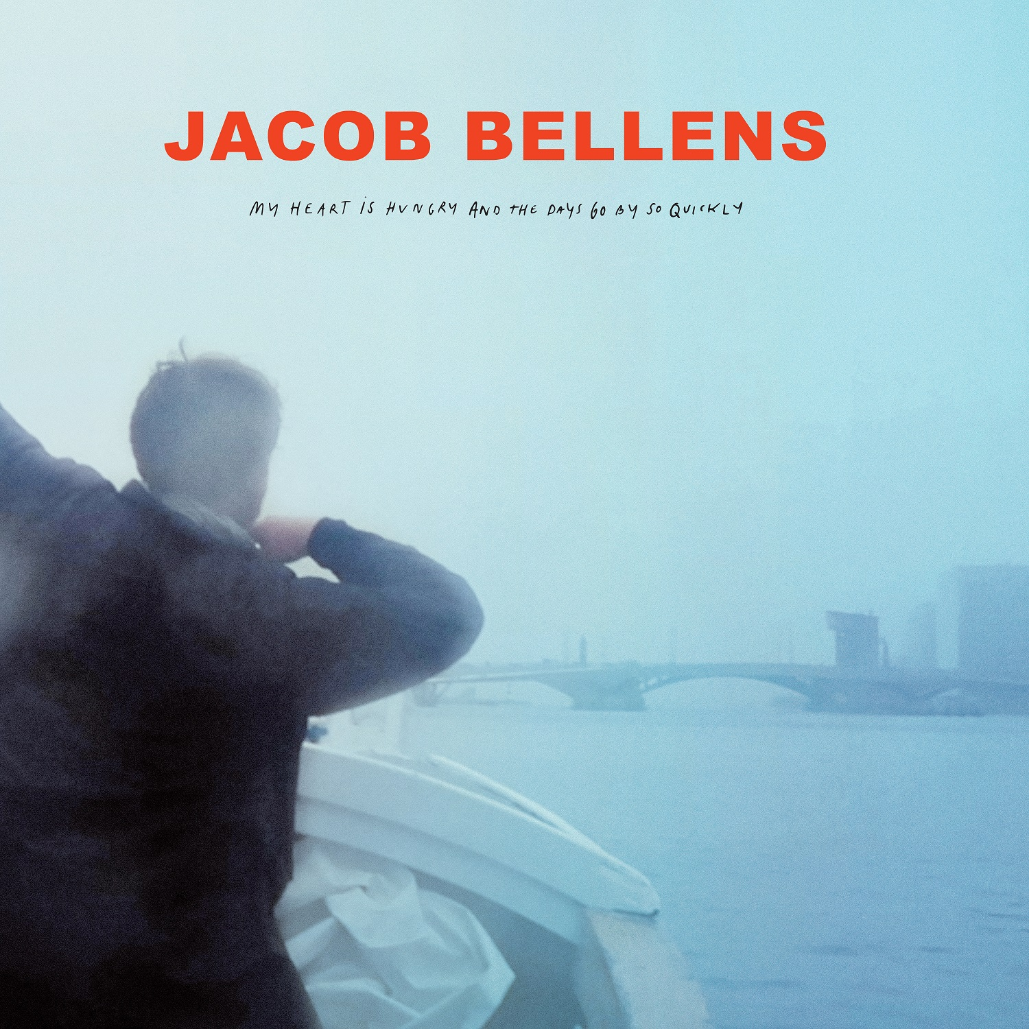 "Jacob Bellens Album ""My Heart Is Hungry And The Days Go By So Quickly"""
