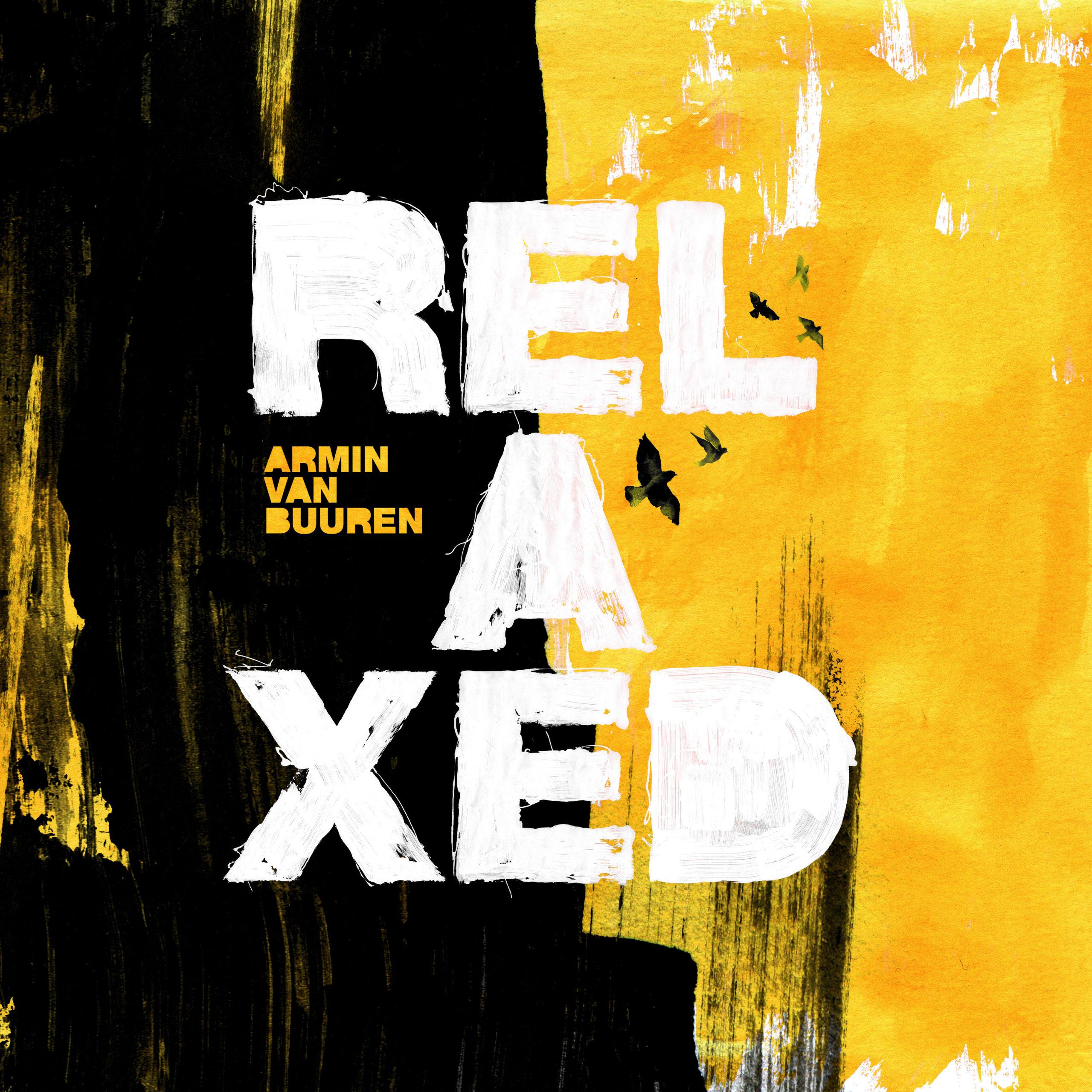 """Armin van Buuren – """"Relaxed"""""""