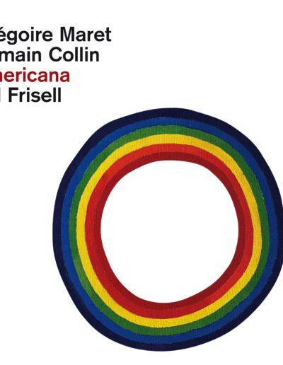 Gregoire Maret, Romain Collin & Bill Frisell - Americana