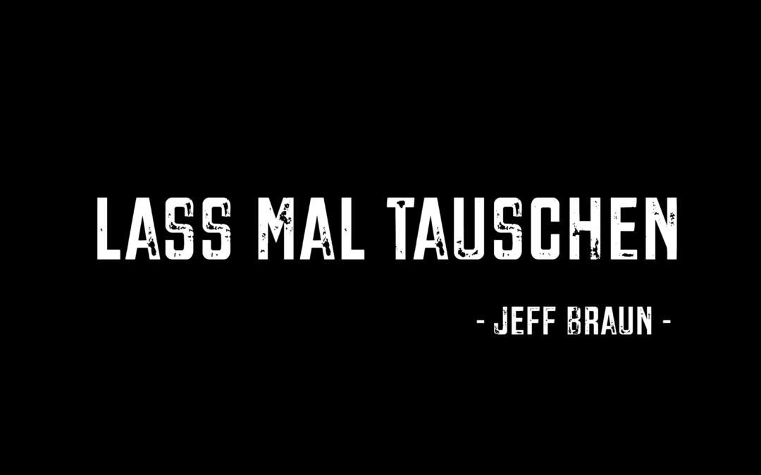 """Beeindruckend und bewegend: """"Lass mal tauschen"""" von Jeff Braun"""
