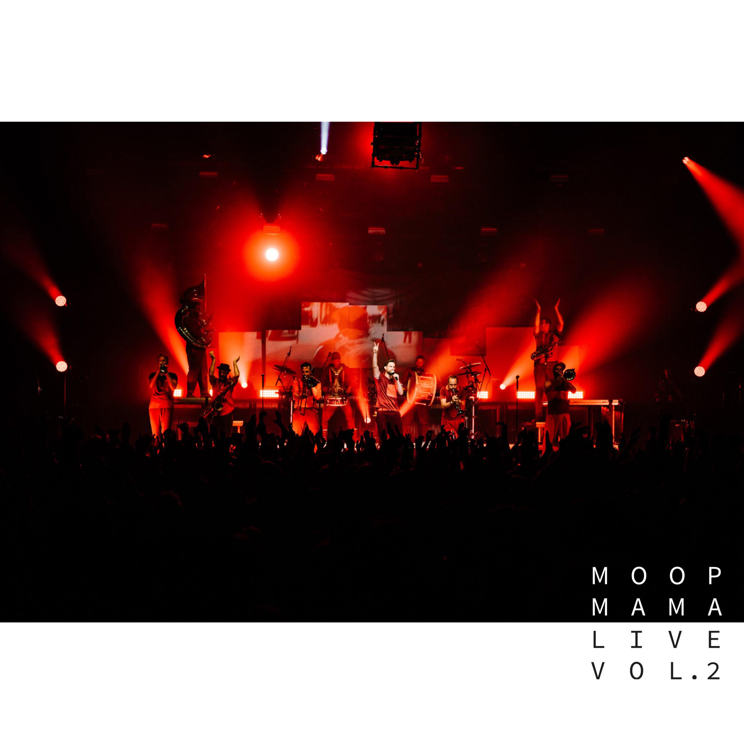 Moop Mama: Zweites Livealbum veröffentlicht