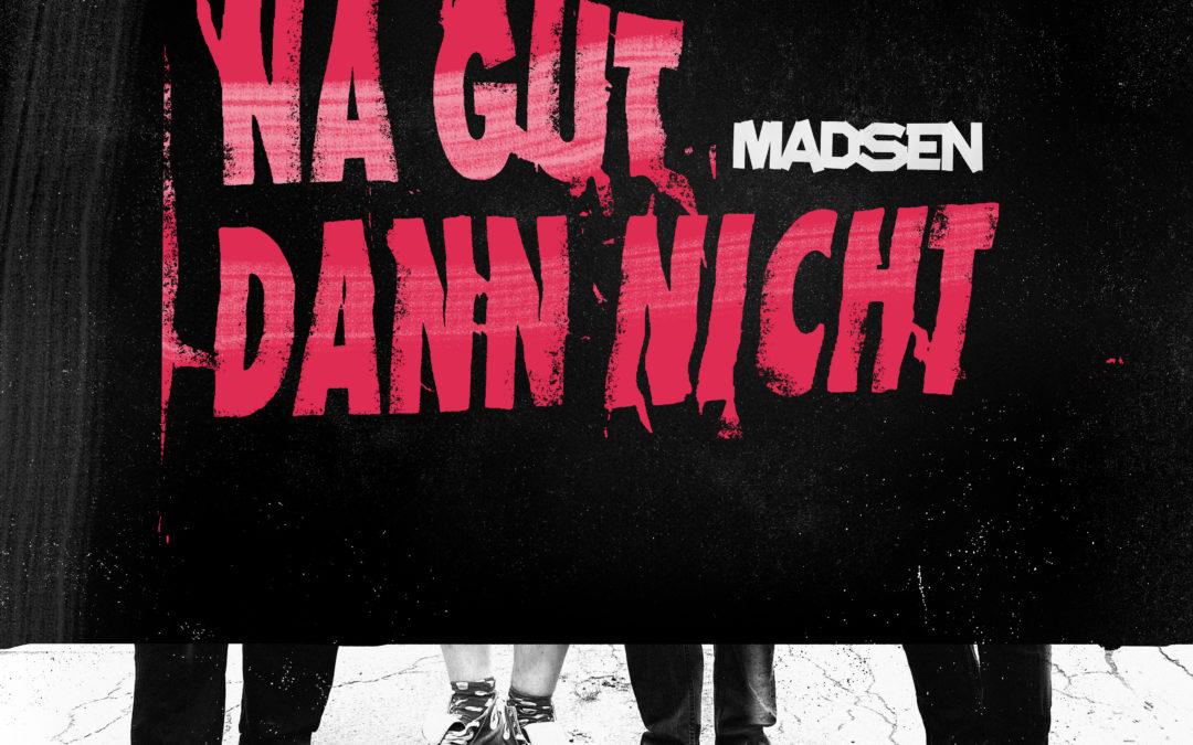 """Madsen Album """"Na gut dann nicht"""""""