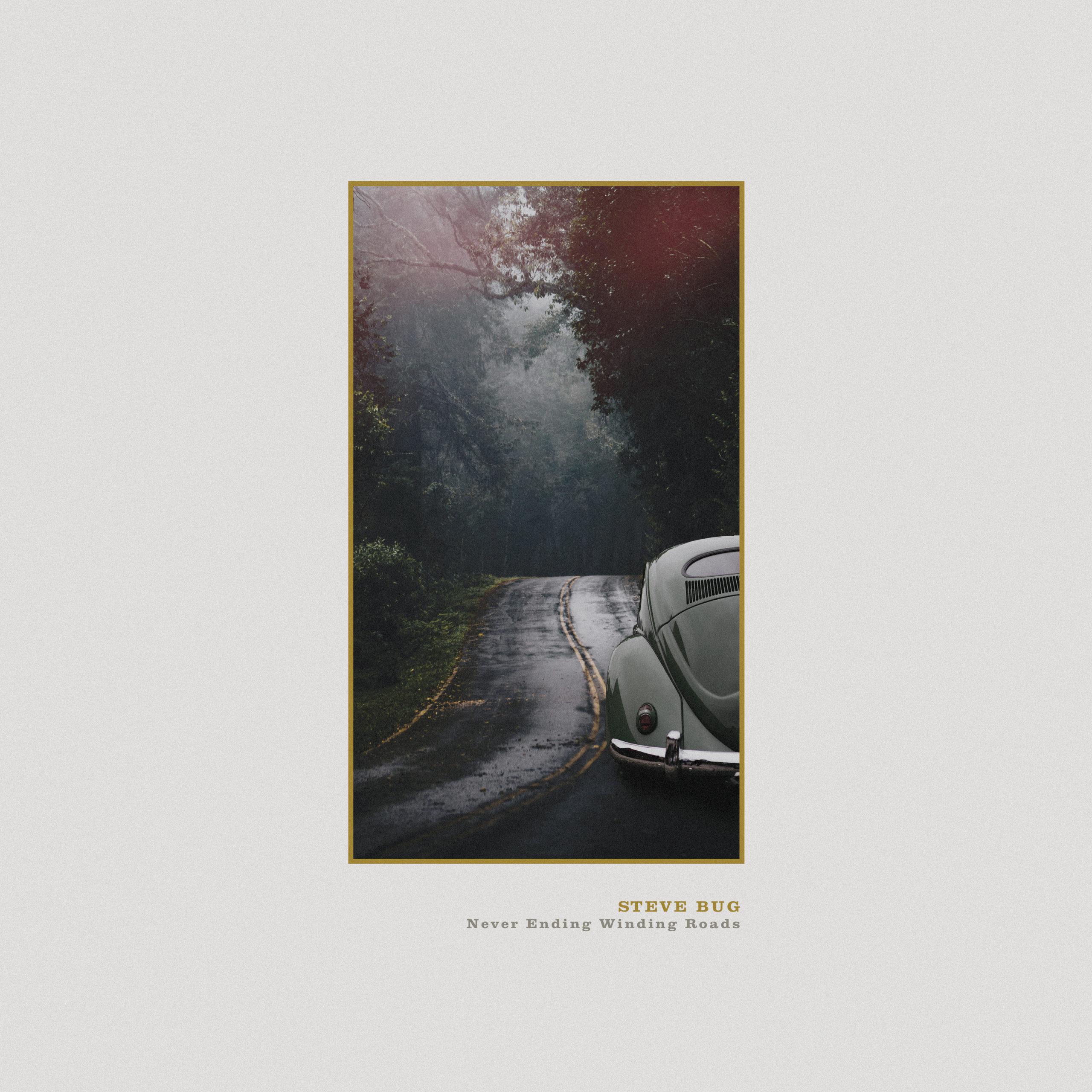 """Steve Bug Albumrelease """"Never Ending Winding Roads"""""""