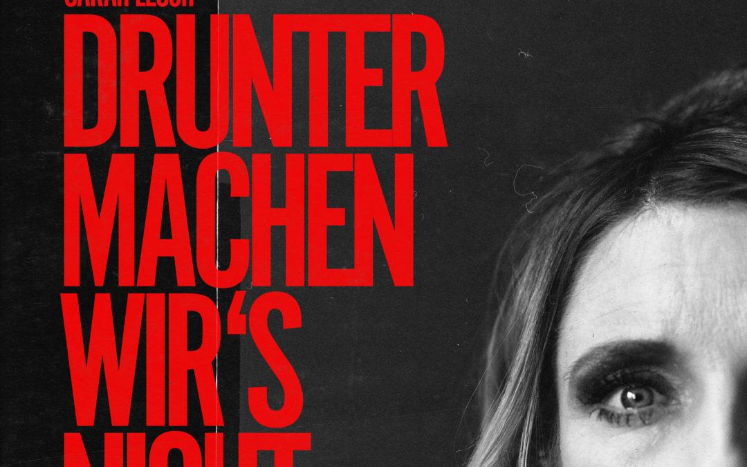 """Sarah Lesch """"Drunter machen wirs nicht"""" Single"""